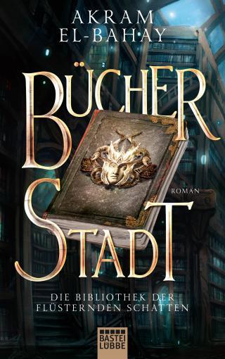 Cover-Bild Die Bibliothek der flüsternden Schatten - Bücherstadt