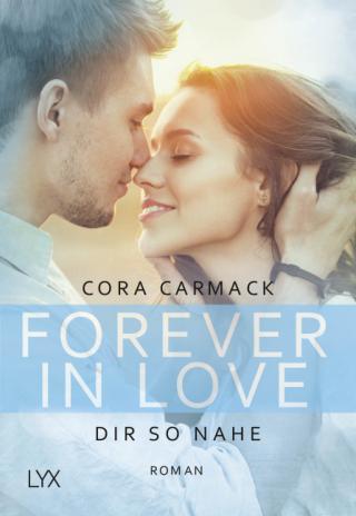 Cover-Bild Forever in Love - Dir so nahe