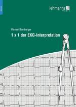 Cover-Bild 1 x 1 der EKG-Interpretation