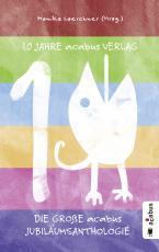 Cover-Bild 10 Jahre acabus Verlag. Die große acabus Jubiläums-Anthologie