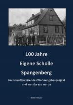 Cover-Bild 100 Jahre Eigene Scholle Spangenberg