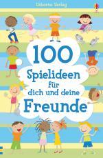 Cover-Bild 100 Spielideen für dich und deine Freunde