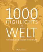 Cover-Bild 1000 Highlights Die Welt