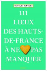 Cover-Bild 111 lieux des Hauts-de-France à ne pas manquer