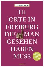 Cover-Bild 111 Orte in Freiburg, die man gesehen haben muss