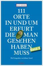 Cover-Bild 111 Orte in und um Erfurt, die man gesehen haben muss