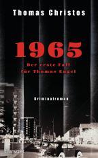 Cover-Bild 1965 - Der erste Fall für Thomas Engel