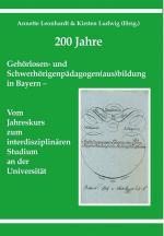 Cover-Bild 200 Jahre Gehörlosen- und Schwerhörigenpädagogen(aus)bildung in Bayern