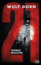 Cover-Bild 21 - Dunkle Begleiter
