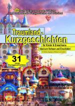 Cover-Bild 31 Traumland - Kurzgeschichten (Hardcover) LUXUSAUSGABE und mit Online-Zugang zu Hörbuch und Liedern