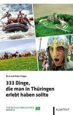 Cover-Bild 333 Dinge, die man in Thüringen erlebt haben sollte