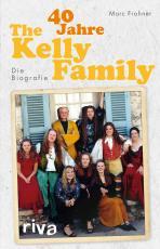 Cover-Bild 40 Jahre The Kelly Family
