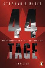 Cover-Bild 44 TAGE - Und Deutschland wird nie mehr sein, wie es war