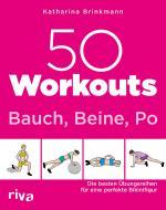 Cover-Bild 50 Workouts – Bauch, Beine, Po