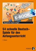 Cover-Bild 54 schnelle Deutsch-Spiele f. d. Anfangsunterricht