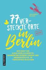 Cover-Bild 77 versteckte Orte in Berlin