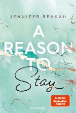 Cover-Bild A Reason To Stay - Liverpool-Reihe 1
