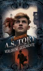 Cover-Bild A. S. Tory und die verlorene Geschichte