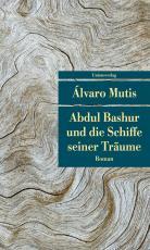 Cover-Bild Abdul Bashur und die Schiffe seiner Träume