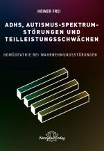 Cover-Bild ADHS, Autismus-Spektrum-Störungen und Teilleistungsschwächen