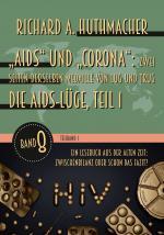 """Cover-Bild """"Aids"""" und """"Corona"""": Zwei Seiten derselben Medaille von Lug und Trug (Teilband 1)"""