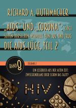 """Cover-Bild """"Aids"""" und """"Corona"""": Zwei Seiten derselben Medaille von Lug und Trug (Teilband 2)"""