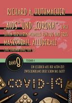 """Cover-Bild """"Aids"""" und """"Corona"""": Zwei Seiten derselben Medaille von Lug und Trug (Teilband 4)"""