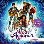 Cover-Bild Alea Aquarius. Die Songs