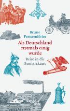 Cover-Bild Als Deutschland erstmals einig wurde