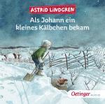 Cover-Bild Als Johann ein kleines Kälbchen bekam