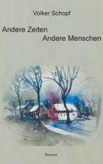 Cover-Bild Andere Zeiten - Andere Menschen
