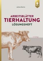 Cover-Bild Arbeitsblätter Tierhaltung. Lösungen
