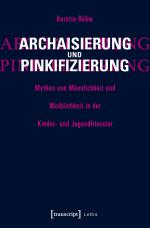 Cover-Bild Archaisierung und Pinkifizierung