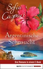 Cover-Bild Argentinische Sehnsucht