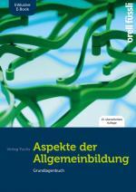 Cover-Bild Aspekte der Allgemeinbildung (Standard-Ausgabe) – inkl. E-Book