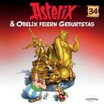 Cover-Bild Asterix - CD. Hörspiele / 34: Asterix & Obelix feiern Geburtstag