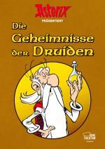Cover-Bild Asterix präsentiert: Die Geheimnisse der Druiden