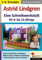 Cover-Bild Astrid Lindgren - Eine Schreibwerkstatt für 8- bis 12-Jährige