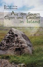 Cover-Bild Auf den Spuren von Elfen und Trollen in Island. Sagen und Überlieferungen. Mit Reisetipps zu Islands Elfensiedlungen