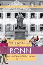 Cover-Bild Aufgewachsen in Bonn in den 60er & 70er Jahren