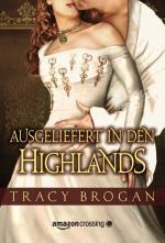 Cover-Bild Ausgeliefert in den Highlands