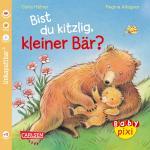 Cover-Bild Baby Pixi 47: Bist du kitzlig, kleiner Bär?