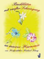 Cover-Bild Bachblüten mit sanfter Schwingung zu innerer Harmonie