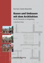 Cover-Bild Bauen und Umbauen mit dem Architekten.