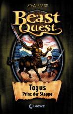 Cover-Bild Beast Quest 4 - Tagus, Prinz der Steppe