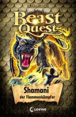 Cover-Bild Beast Quest 56 - Shamani, der Flammenkämpfer