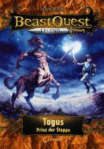 Cover-Bild Beast Quest Legend 4 - Tagus, Prinz der Steppe