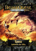 Cover-Bild Beast Quest Legend (Band 6) - Eposs, Gebieterin der Lüfte