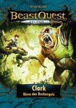 Cover-Bild Beast Quest Legend (Band 8) - Clark, Riese des Dschungels