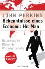 Cover-Bild Bekenntnisse eines Economic Hit Man - erweiterte Neuausgabe